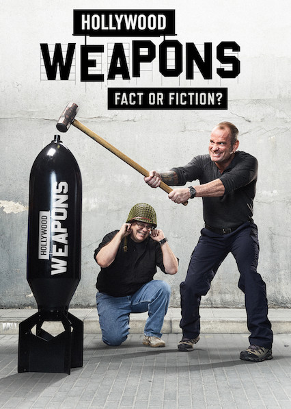 Hollywood Weapons: Fact or Fiction? on Netflix USA