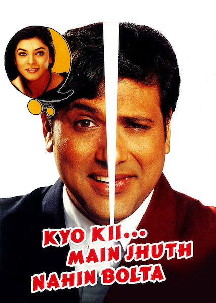 Kyo Kii... Main Jhuth Nahin Bolta on Netflix USA