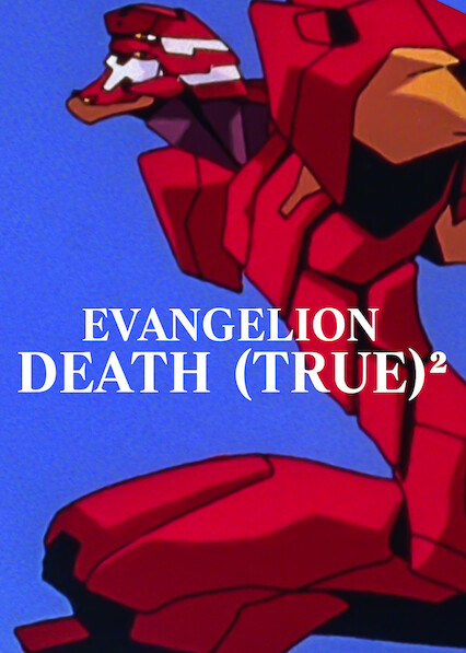 EVANGELION: DEATH (TRUE)² on Netflix USA