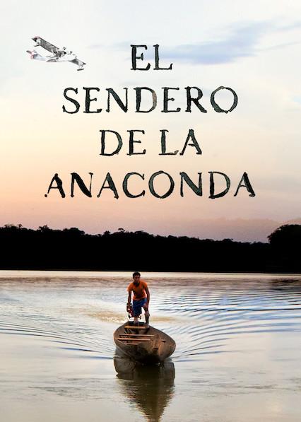 El sendero de la anaconda