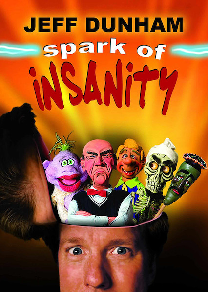 Jeff Dunham: Spark of Insanity on Netflix USA
