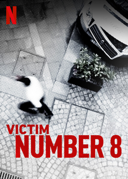 Victim Number 8 on Netflix USA