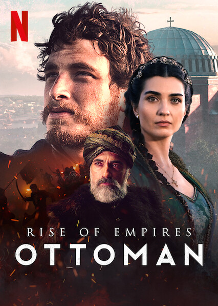 Rise of Empires: Ottoman on Netflix USA