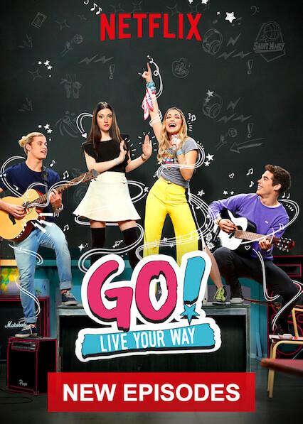 Go! Live Your Way on Netflix USA