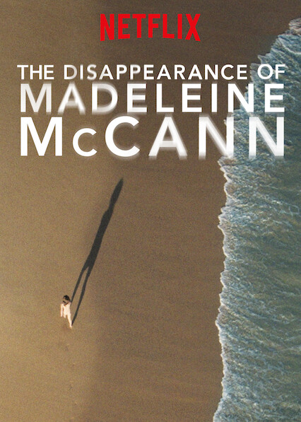 The Disappearance of Madeleine McCann on Netflix USA