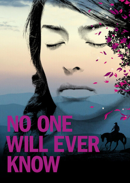 No One Will Ever Know on Netflix USA