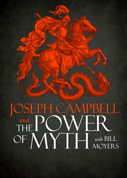 Joseph Campbell and the Power of Myth on Netflix USA