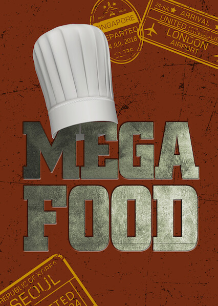 Mega Food on Netflix USA