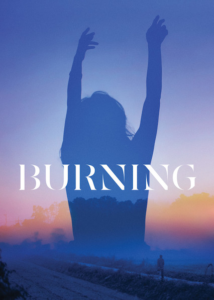 Burning on Netflix USA