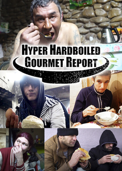 Hyper HardBoiled Gourmet Report on Netflix USA