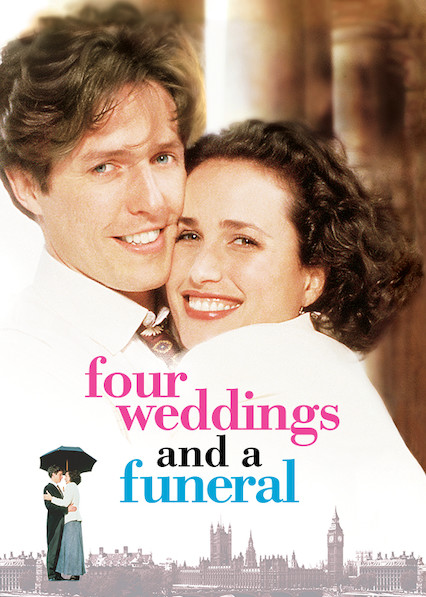 Four Weddings and a Funeral on Netflix USA