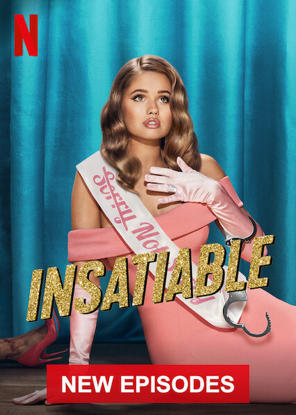 Insatiable on Netflix USA