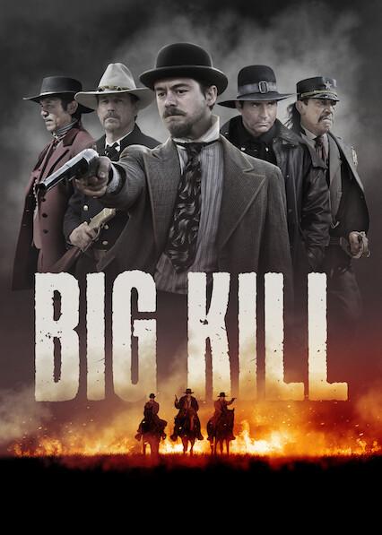 Big Kill on Netflix USA