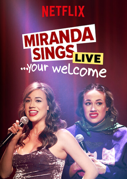 Miranda Sings Live…Your Welcome on Netflix USA