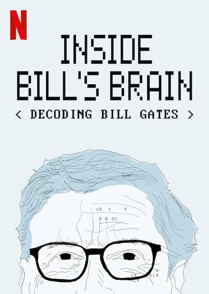 Inside Bill's Brain: Decoding Bill Gates on Netflix USA