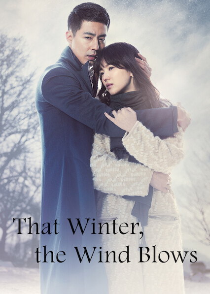 That Winter, the Wind Blows on Netflix USA