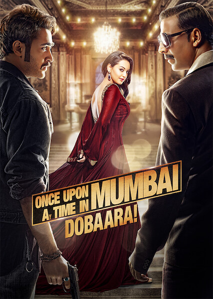 Once Upon a Time in Mumbai Dobaara! on Netflix USA