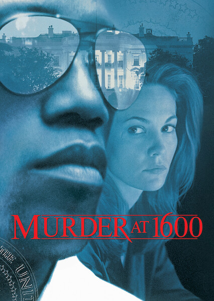 Murder at 1600 on Netflix USA