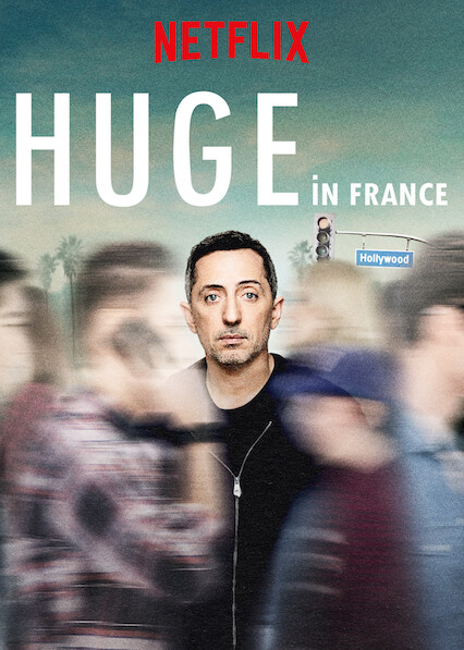 Huge in France on Netflix USA