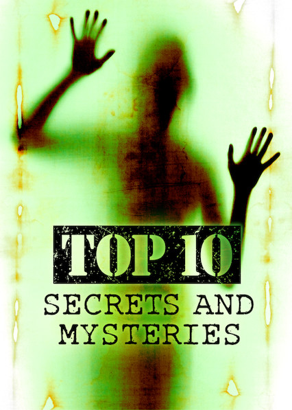 Top 10 Secrets and Mysteries on Netflix USA
