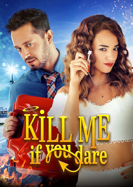Kill Me If You Dare on Netflix USA