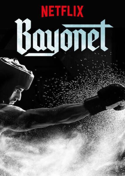 Bayonet on Netflix USA