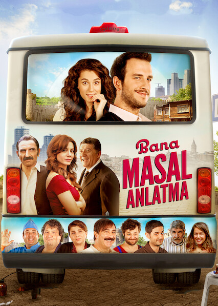 Bana Masal Anlatma on Netflix USA