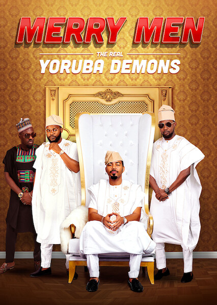 Merry Men: The Real Yoruba Demons on Netflix USA