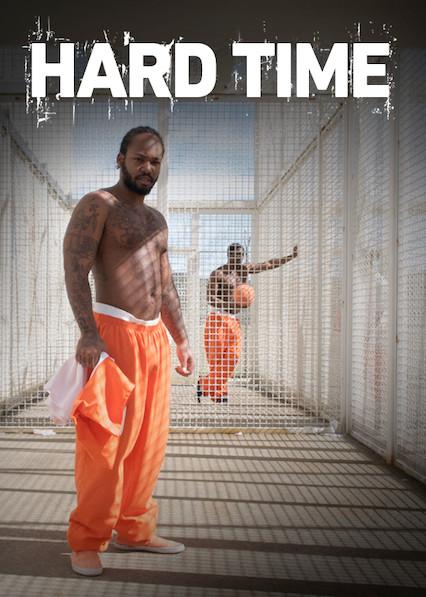 Hard Time on Netflix USA