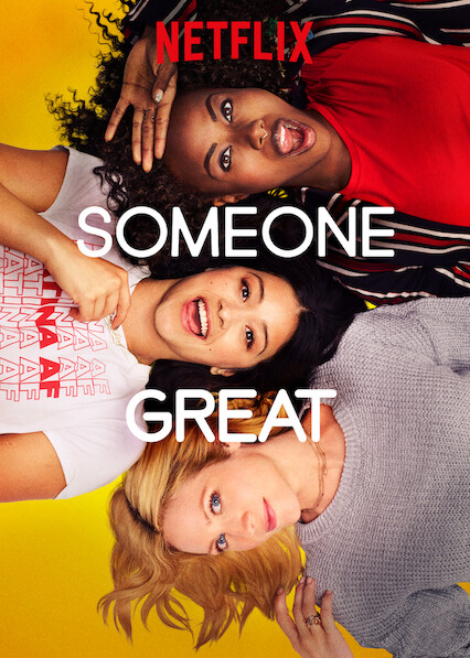 Someone Great on Netflix USA