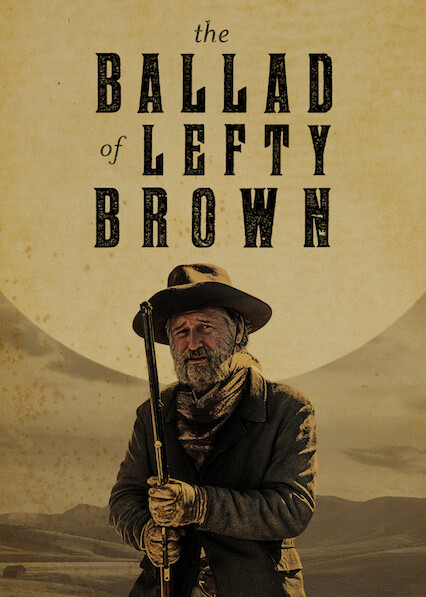 The Ballad of Lefty Brown on Netflix USA
