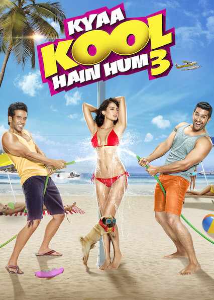 Kyaa Kool Hain Hum 3 on Netflix USA