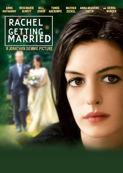 Rachel Getting Married on Netflix USA