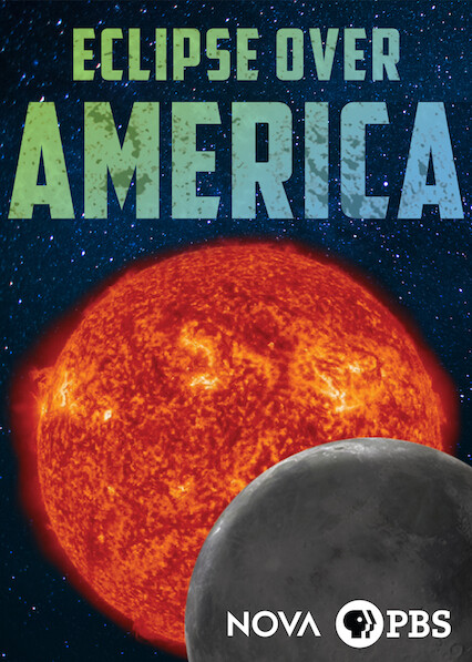 NOVA: Eclipse Over America on Netflix USA