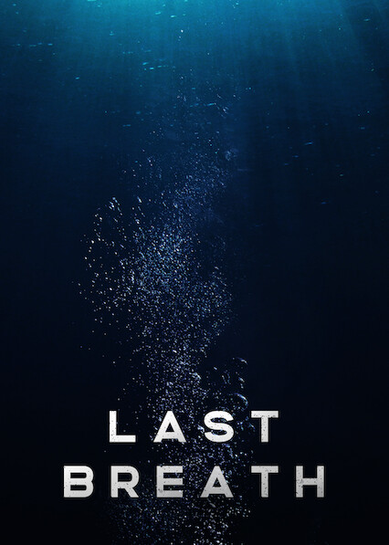 Last Breath on Netflix USA