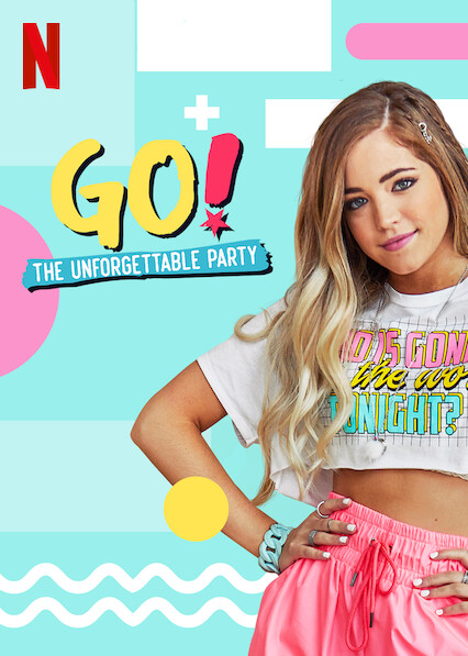 GO! The Unforgettable Party on Netflix USA