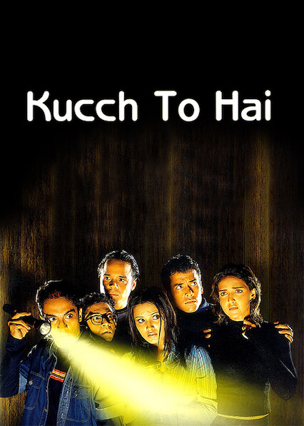 Kucch To Hai on Netflix USA