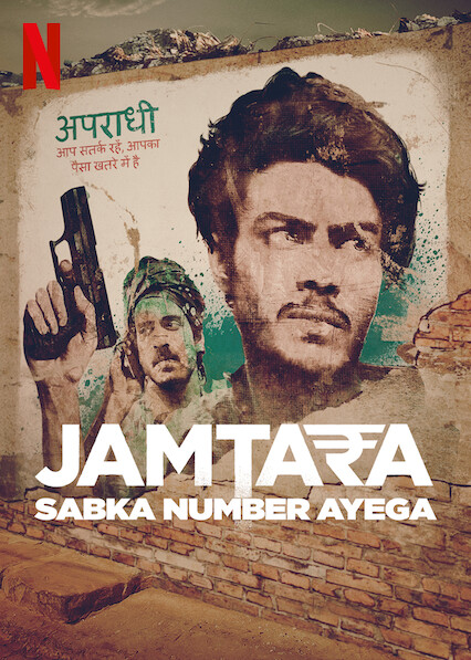Jamtara - Sabka Number Ayega on Netflix USA