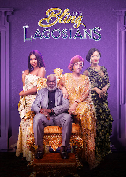 The Bling Lagosians on Netflix USA