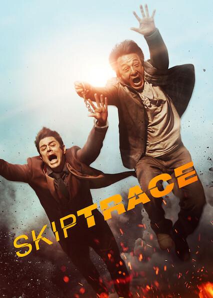 Skiptrace on Netflix USA