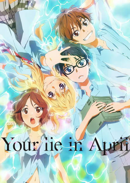 Your Lie in April on Netflix USA