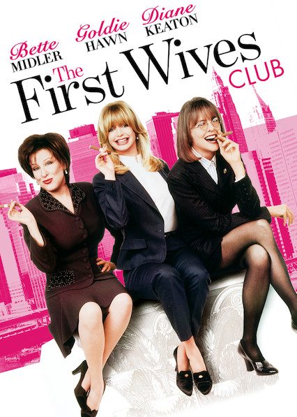The First Wives Club on Netflix USA