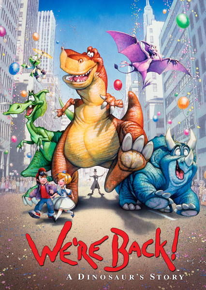 We're Back! A Dinosaur's Story on Netflix USA