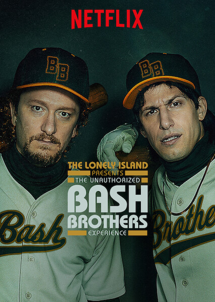The Lonely Island Presents: The Unauthorized Bash Brothers Experience on Netflix USA