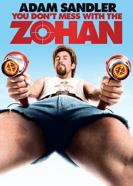 You Don't Mess with the Zohan on Netflix USA