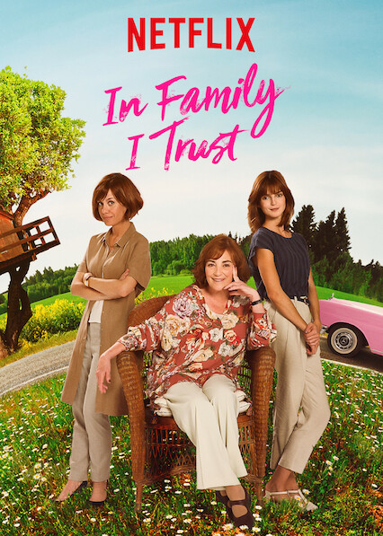 In Family I Trust on Netflix USA