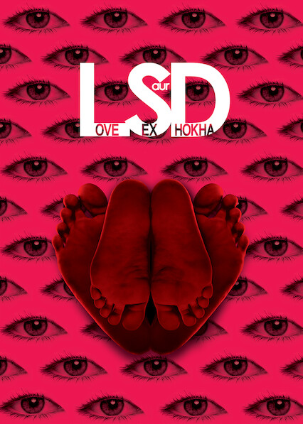 LSD: Love, Sex Aur Dhokha on Netflix USA