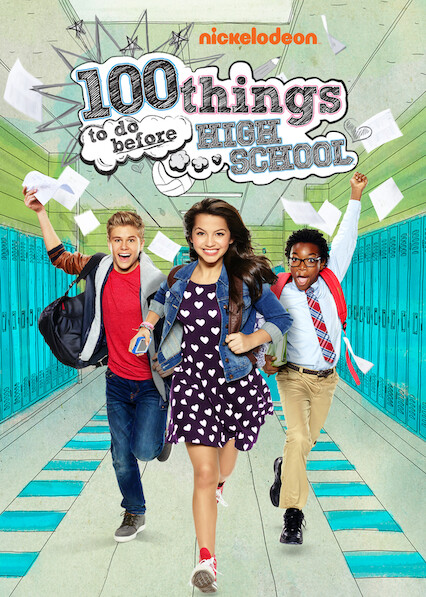 100 Things to do Before High School on Netflix USA