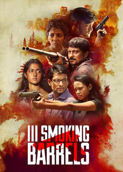 III Smoking Barrels on Netflix USA