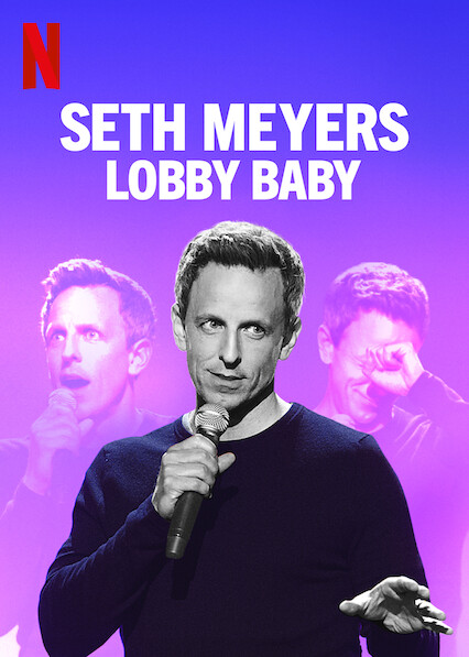 Seth Meyers: Lobby Baby on Netflix USA